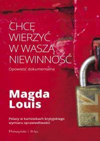 CHCĘ WIERZYĆ W WASZĄ NIEWINNOŚĆ Magda Louis outlet