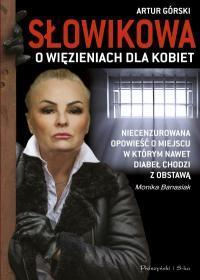 Słowikowa o więzieniach dla kobiet outlet