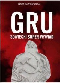 GRU. Sowiecki Superwywiad