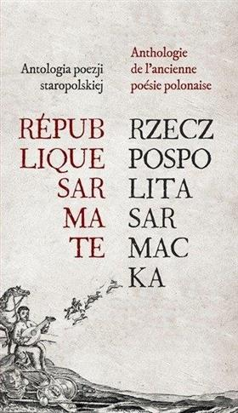 Rzeczpospolita Sarmacka. Republique Sarmate
