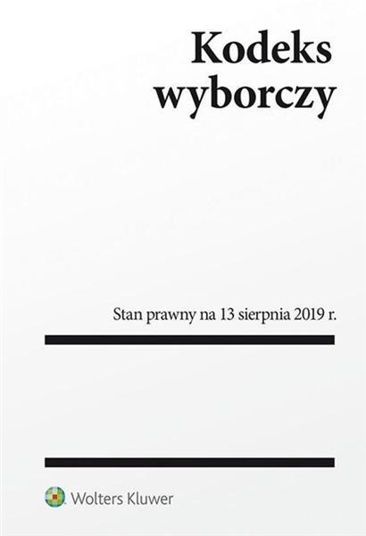 Kodeks wyborczy Stan prawny na 13.08.2019