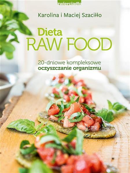 DIETA RAW FOOD 20 DNIOWE KOMPLEKSOWE..outlet