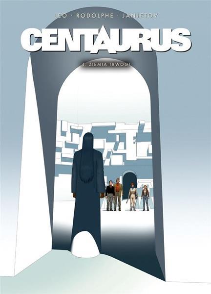 Centaurus T.4 Ziemia trwogi