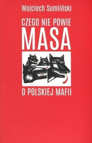 CZEGO NIE POWIE MASA O POLSKIEJ MAFII   OUTLET-10349