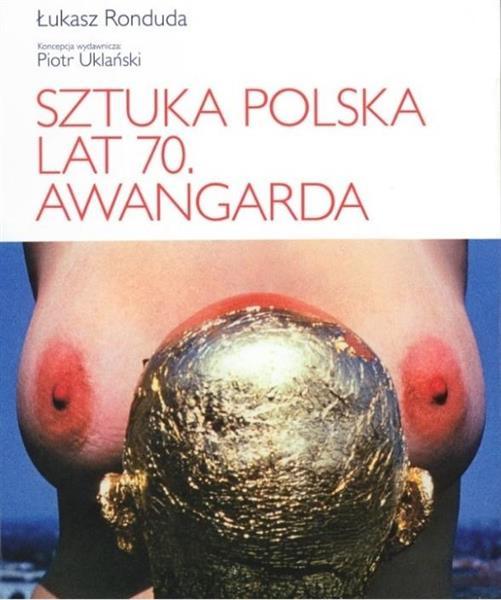 Sztuka polska lat 70. Awangarda-331708