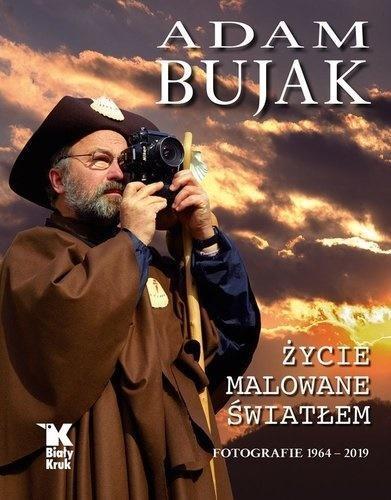 Adam Bujak. Życie malowane światłem-337088