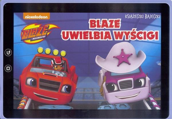 Blaze. Książeczki Bajeczki nr 1 outlet-8376