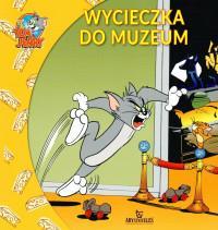 Wycieczka do muzeum Tom i Jerry