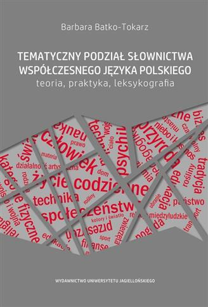 Tematyczny podział słownictwa współczesnego j.pol