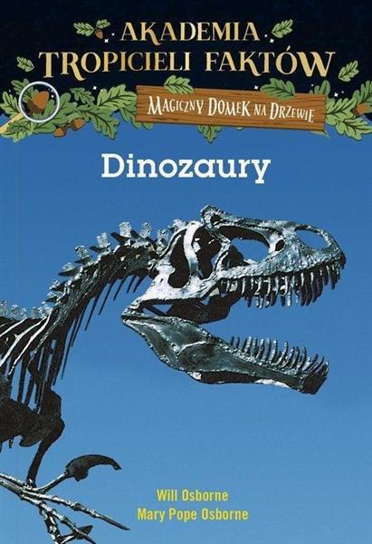 Dinozaury. Magiczny domek na drzewie