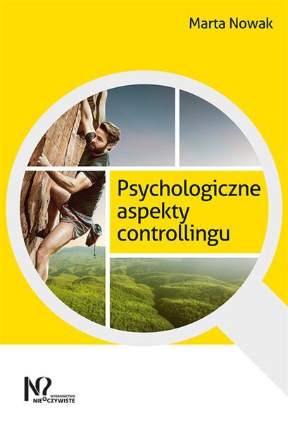 PSYCHOLOGICZNE ASPEKTY CONTROLLINGU