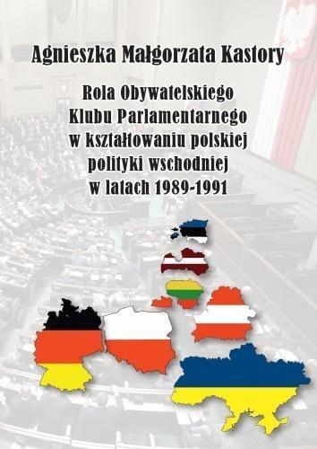 Rola OKP w kształtowaniu polskiej pol. wschod. ..