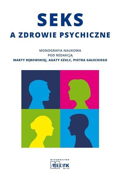 Seks a zdrowie psychiczne - monografia naukowa