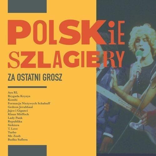 Polskie szlagiery. Za ostatni grosz CD