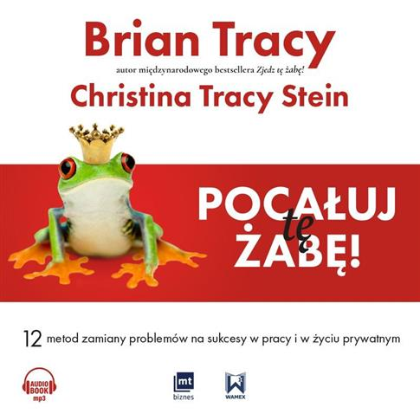 Pocałuj tę żabę!. Audiobook