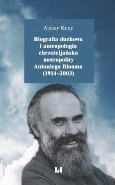 Biografia duchowa i antropologia chrześcijańska...