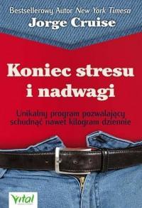 KONIEC STRESU I NADWAGI UNIKALNY PROGRAM..outlet
