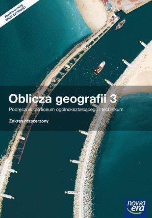 OBLICZA GEOGRAFII 3. PODRĘCZNIK DLA LICEUM OGÓLNOK