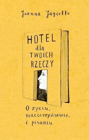 HOTEL DLA TWOICH RZECZY O ŻYCIU MACIERZYŃSTWIE.out