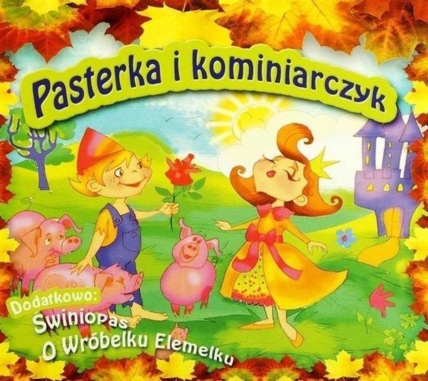 Pasterka i Kominiarczyk,Świniopas, O wróbelku...CD