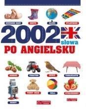 2002 słowa po angielsku. Ilustrowany słownik