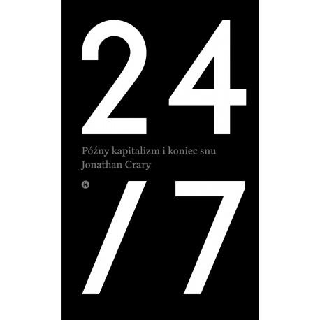 24/7 PÓŹNY KAPITALIZM I KONIEC SNU outlet