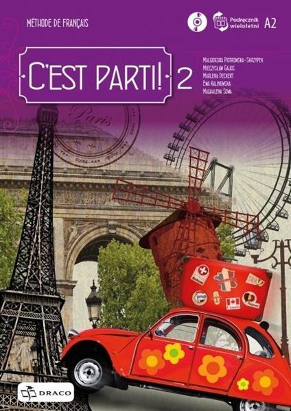 C'est parti! 2 podręcznik wieloletni + CD DRACO