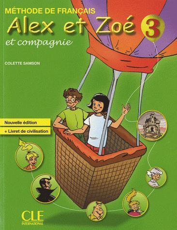 Alex Et Zoe 3 Methode de francais Nouvelle ed. CLE