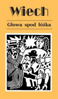 GŁOWA SPOD ŁÓŻKA WYD. 4 outlet