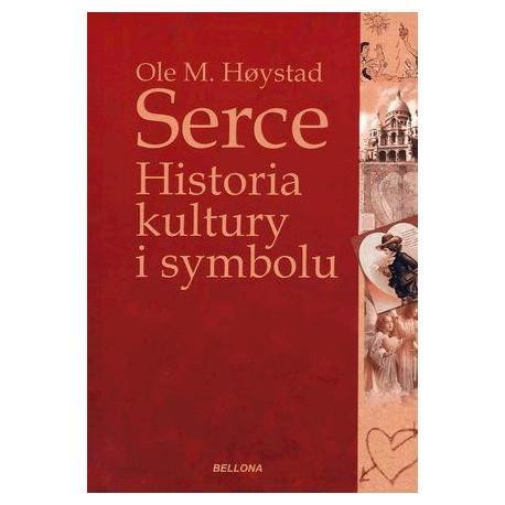 SERCE. HISTORIA KULTURY I SYMBOLU