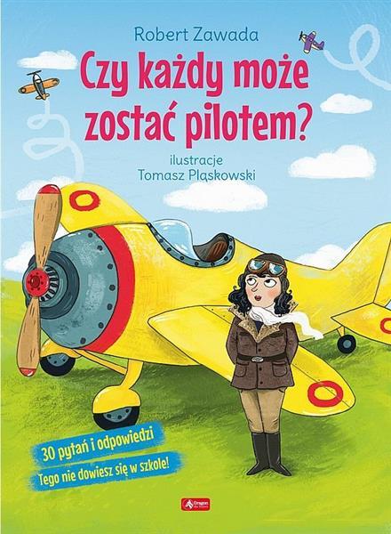 Czy każdy może zostać pilotem?