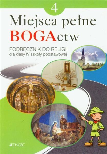 Miejsca pełne BOGActw. Podręcznik do religii dla k
