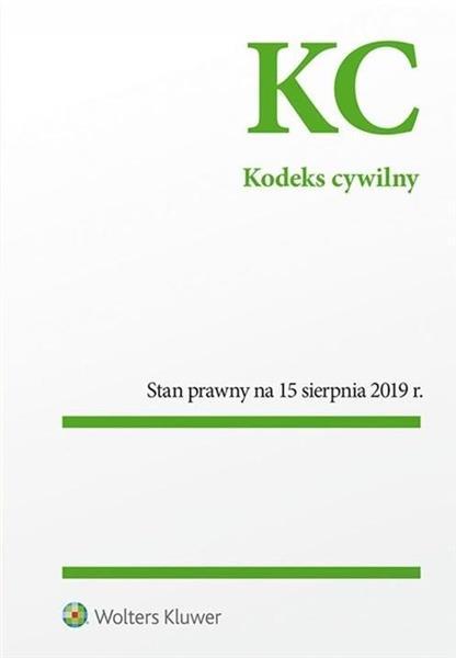 Kodek Cywilny Stan prawny na 15.08.2019