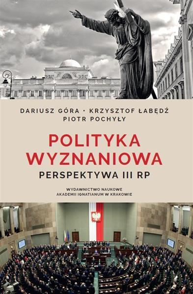 Polityka wyznaniowa. Perspektywa III RP