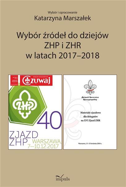 Wybór źródeł do dziejów ZHP i ZHR w latach 2017/18