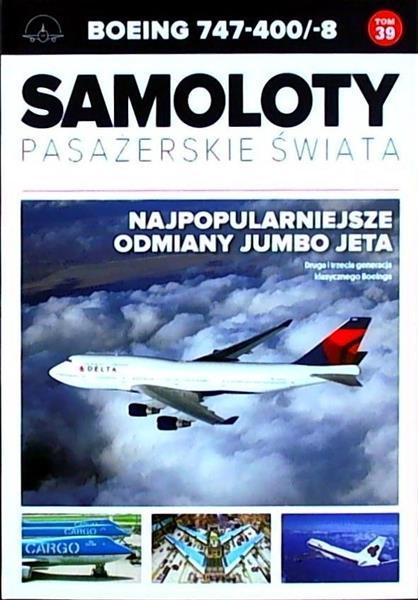 Samoloty pasażerskie świata T.39 Boeing 747-400/-8