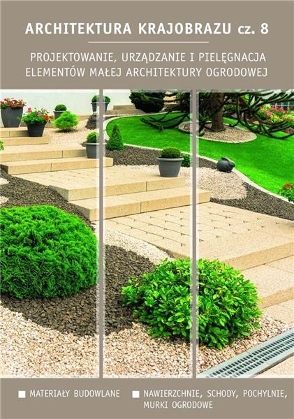 Architektura krajobrazu 8. Projektowanie..