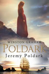 Dziedzictwo rodu Poldarków T.3 Jeremy Poldark OUTL