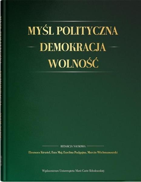 Myśl polityczna, demokracja, wolność