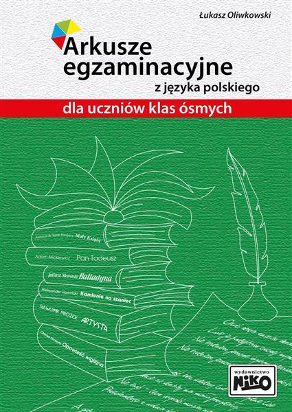Arkusze egzaminacyjne z języka polskiego dla uczni