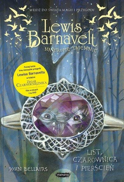 Lewis Barnavelt... List, czarownica i pierścień