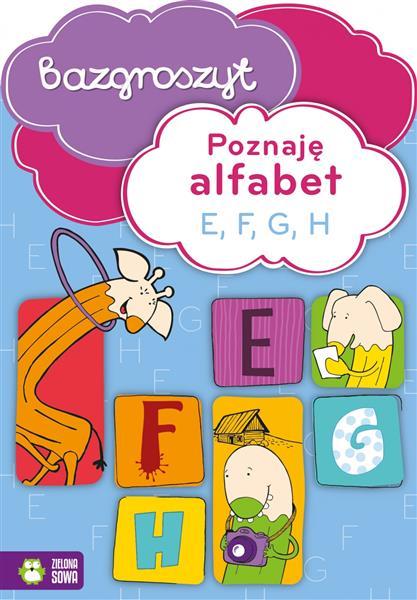 Bazgroszyt. Poznaję alfabet E, F, G NOWE