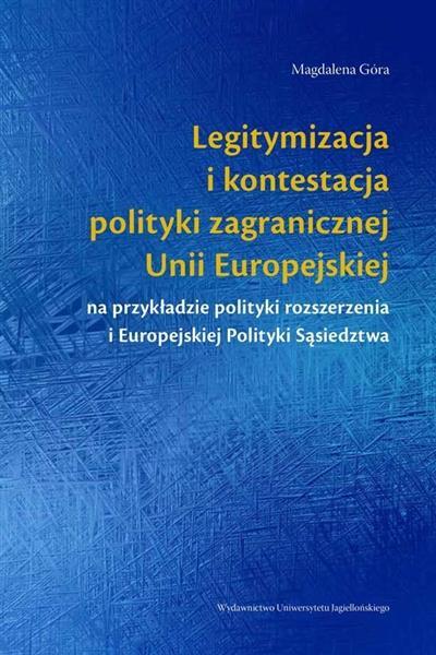 Legitymizacja i kontestacja polit. zagranicznej UE