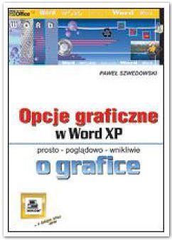 OPCJE GRAFICZNE W WORD XP (KOLOROWA WKŁADKA) outle