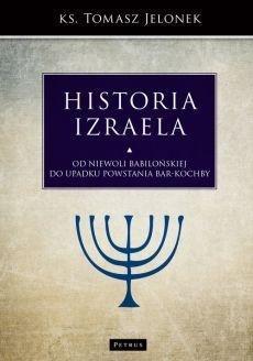 Historia Izraela. Od niewoli babilońskiej do...