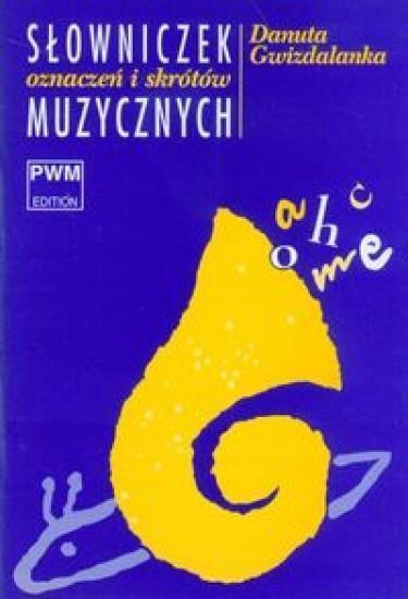 Słowniczek oznaczeń i skrótów muzycznych PWM