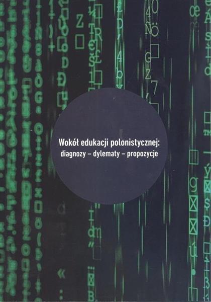 Wokół edukacji polonistycznej