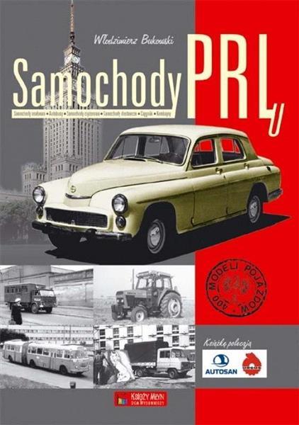 Samochody PRL-u - Włodzimierz Bukowski-309581