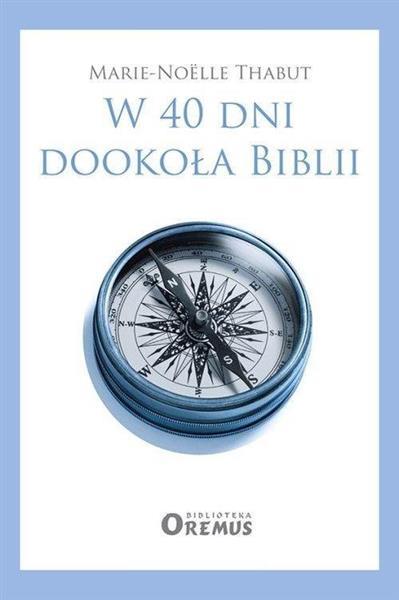 W 40 dni dookoła Biblii