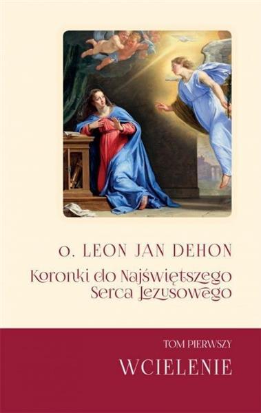 Koronki do Najświętszego Serca Jezusowego T.1